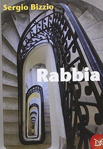 Rabbia: Sergio Bizzio