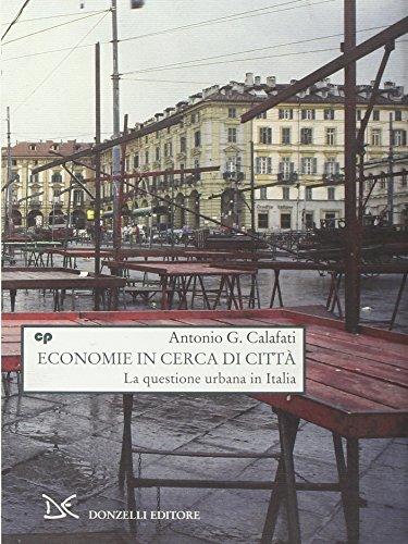 Economie in cerca di città. La questione: Antonio G. Calafati