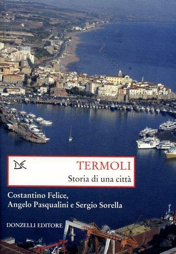 9788860363718: Termoli (Saggi. Storia e scienze sociali)