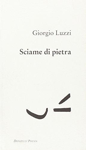 Sciame di pietra (8860364000) by Giorgio Luzzi
