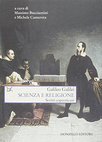 9788860364173: Scienza e religione. Scritti copernicani