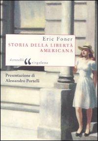 Storia della libertÃ: americana (9788860364197) by [???]