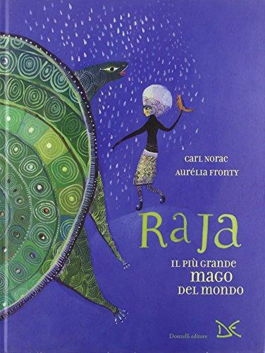 9788860365552: Raja. Il più grande mago del mondo