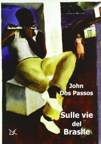 Sulle vie del Brasile (8860367123) by [???]