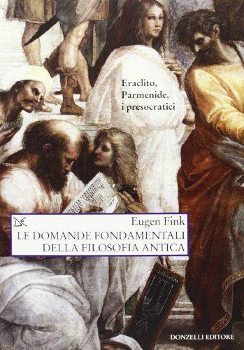 9788860368638: Le domande fondamentali della filosofia antica