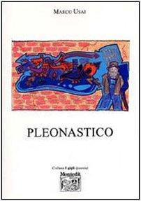 9788860370334: Pleonastico