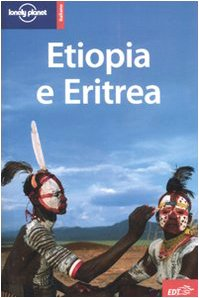 9788860401021: Etiopia e Eritrea (Guide EDT/Lonely Planet)