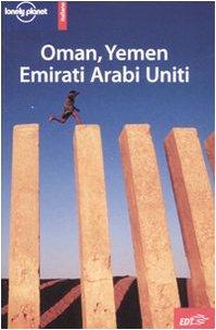 9788860402554: Oman, Yemen, Emirati Arabi Uniti (Guide EDT/Lonely Planet)