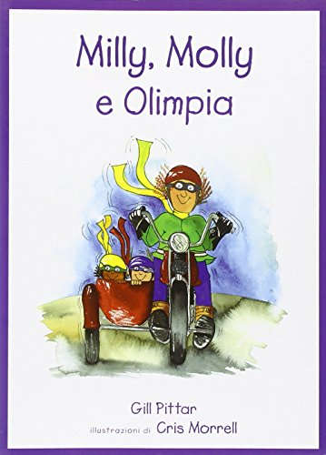9788860403377: Milly, Molly e Olimpia. Ediz. illustrata