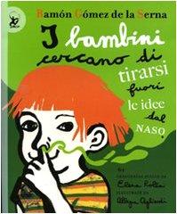 9788860405074: I bambini cercano di tirarsi fuori le idee dal naso. Ediz. illustrata