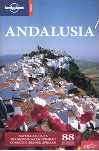9788860405791: Andalusia 6 (Guide EDT/Lonely Planet)