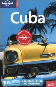 9788860405845: Cuba (Guide EDT/Lonely Planet)