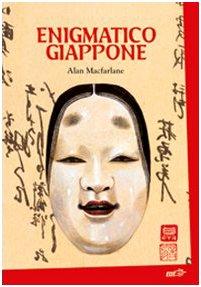 Enigmatico Giappone: Alan MacFarlane