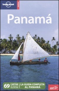 9788860407139: Panama (Guide EDT/Lonely Planet)