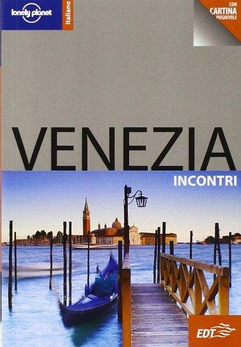 9788860407245: Venezia. Con cartina (Incontri/Lonely Planet)