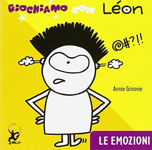9788860407306: Giochiamo con Léon. Le emozioni