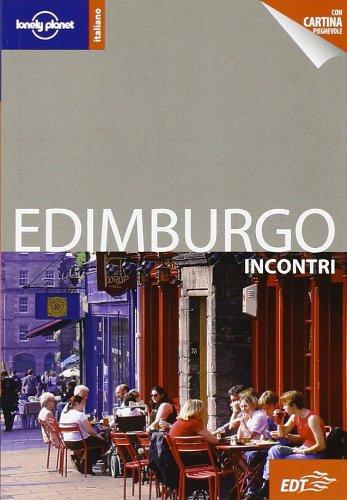 9788860407443: Edimburgo Incontri (Lonely Planet Encounter Guides) (Italian Edition)