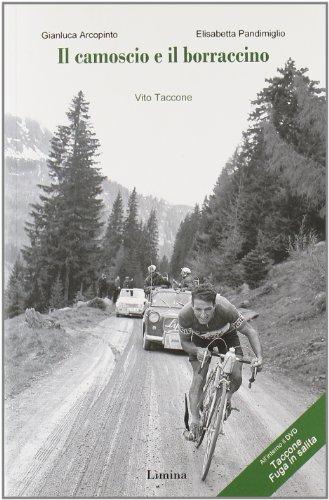9788860411020: Il camoscio e il borraccino. Vito Taccone. Con DVD