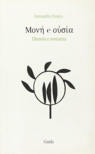 Monè e Oùsia: Dimora e Sostanza: Franco Antonello