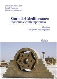 9788860426239: Storia del Mediterraneo moderno e contemporaneo