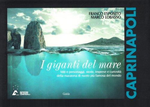 I giganti del mare (Paperback): Franco Esposito, Marco