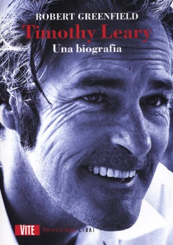9788860442246: Timothy Leary. Una biografia