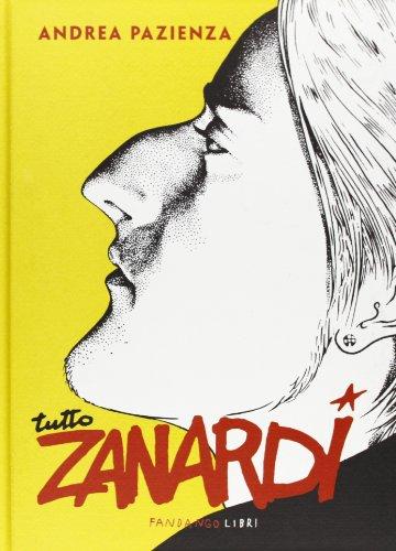 9788860442680: Tutto Zanardi