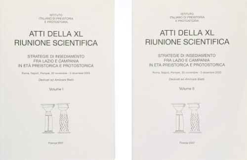 9788860450982: Strategie d'insediamento fra Lazio e Campania in età preistorica e protostorica