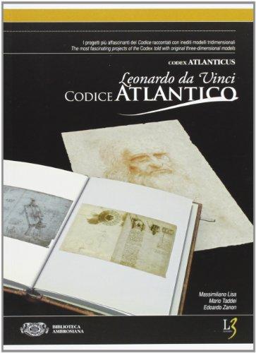 Il Codice Atlantico di Leonardo da Vinci.: Massimiliano Lisa