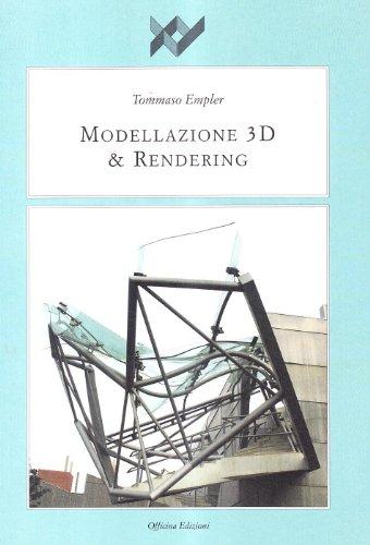 9788860490179: Modellazione 3D & rendering