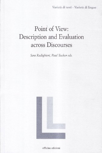 9788860490629: Point of view: description and evaluation across discourses