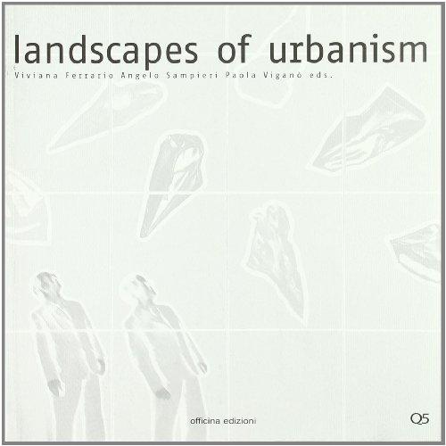 9788860490834: Landscapes of urbanism. Ediz. multiingue