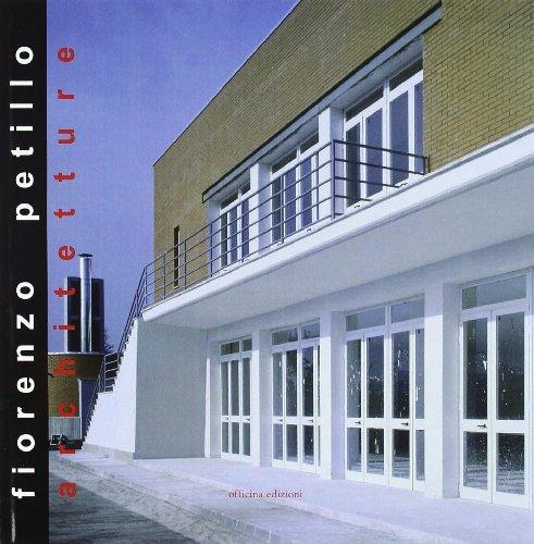 Fiorenzo Petillo. Architetture (Paperback): Petillo, Fiorenzo