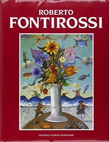 9788860520661: Roberto Fontirossi