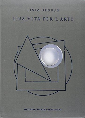 Livio Seguso. Una vita per l arte