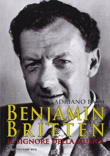 Benjamin Britten. Il signore della musica: Bassi, Adriano