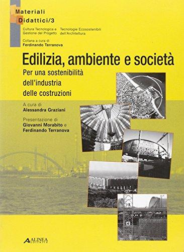 Edilizia, ambiente e società. Per una sostenibilità