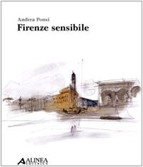 9788860553447: Firenze sensibile