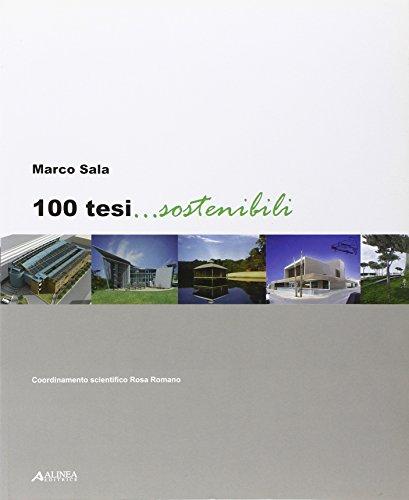 9788860554482: 100 tesi... sostenibili