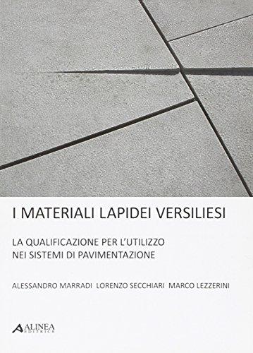 I materiali lapidei versiliesi. La qualificazione per: Alessandro Marradi; Lorenzo