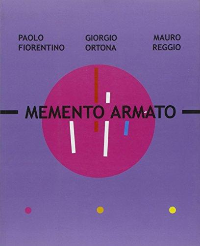9788860570529: Memento armato. Catalogo della mostra (Milano, 7 febbraio-2 marzo 2008). Ediz. italiana e inglese