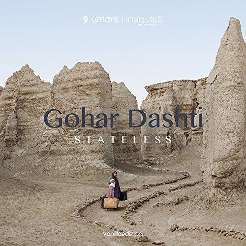 Gohar Dashti. Stateless.: Dashti, Gohar;Cirelli, Silvia