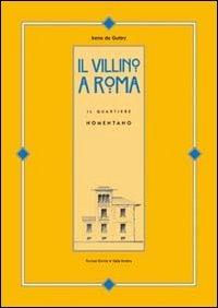 Il villino a Roma. Il quartiere Nomentano: Irene De Guttry
