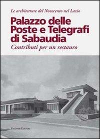 Palazzo delle poste e telegrafi di Sabaudia.