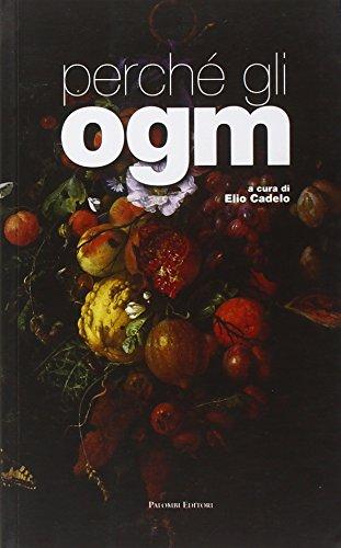 9788860603371: Perché gli OGM