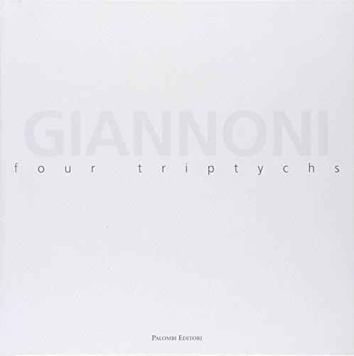 Massimo Giannoni. Four triptychs. Catalogo della mostra