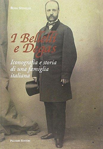 9788860606280: I Bellelli e Degas. Iconografia e storia di una famiglia italiana