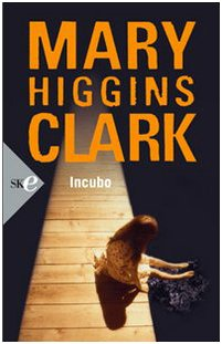 Incubo (9788860612939) by Mary Higgins Clark