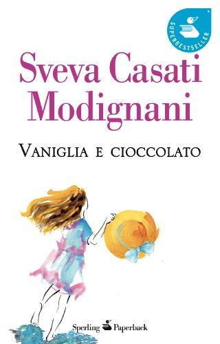 9788860614230: Vaniglia e Cioccolato