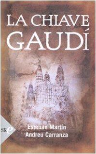 9788860614483: La chiave Gaudì